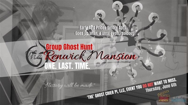 Get Information and buy tickets to Ghost Crier Investigates The Renwick Mansion (One. last. Time.) on Thriller Events