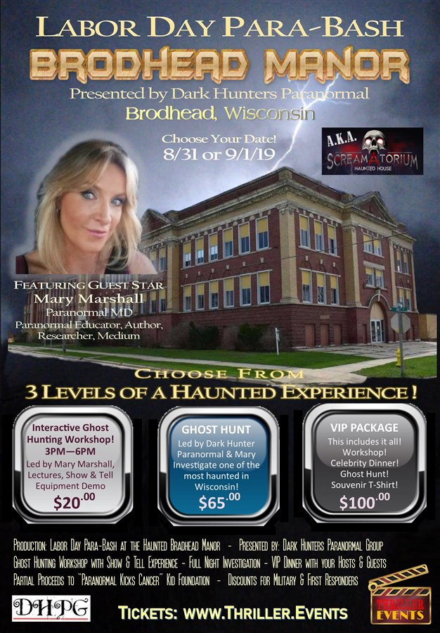 Get Information and buy tickets to Labor Day Para-Bash at Brodhead Manor Presented by Dark Hunters Paranormal Group on Thriller Events