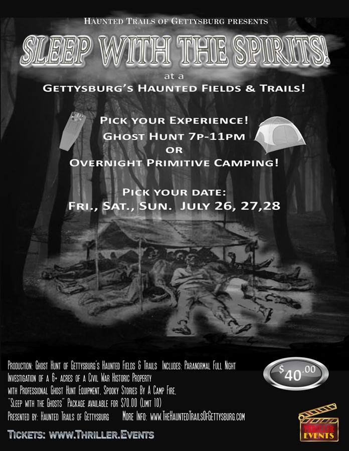 Get Information and buy tickets to Sleeping with the Gettysburg Spirits Ghost Tour and Primitive Camp-out! on Thriller Events