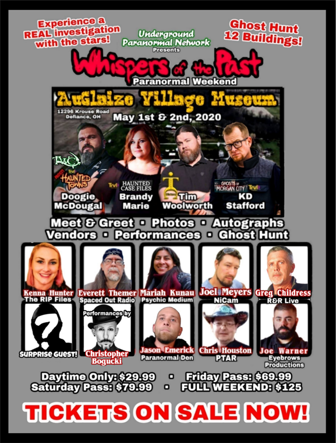 Get Information and buy tickets to Whispers of the Past Paranormal Weekend Presented by Underground Paranormal Network on Thriller Events