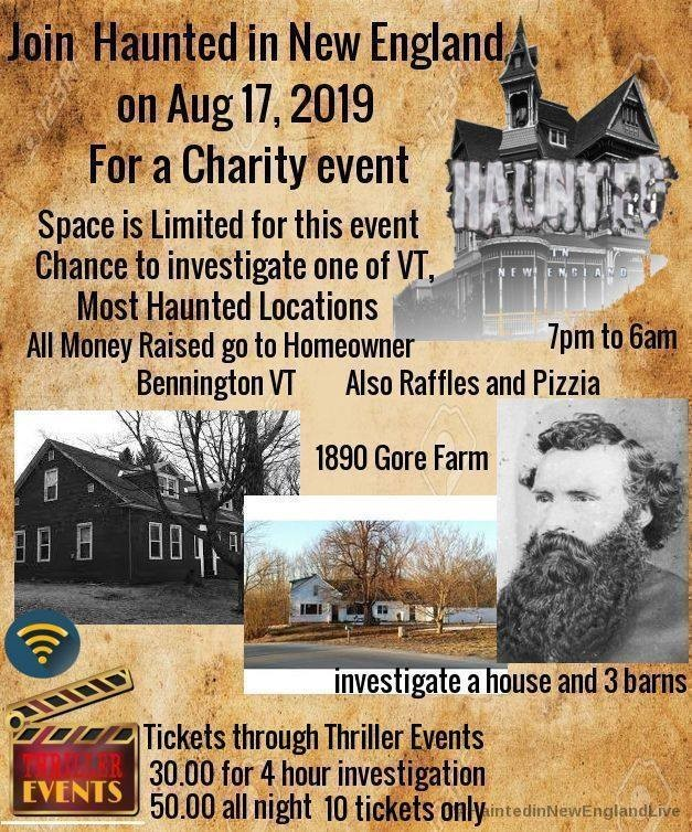 Get Information and buy tickets to Gore Farm Charity Ghost Hunt Presented by Haunted New England on Thriller Events