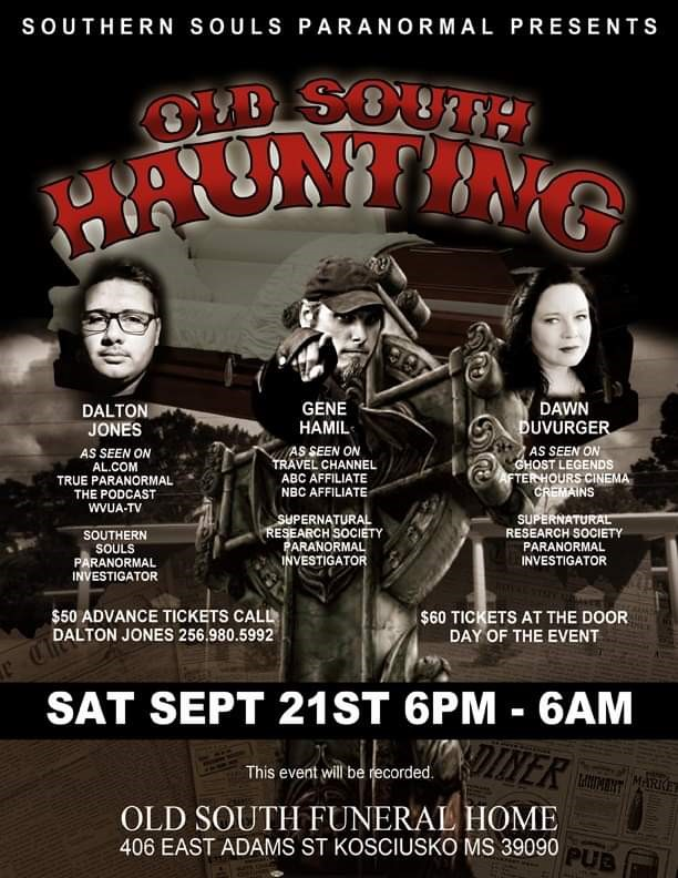 Get Information and buy tickets to Old South Haunting Southern Souls Paranormal on Thriller Events