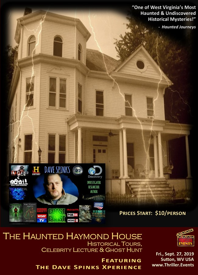Get Information and buy tickets to Haunted Haymond House Historical Tours, Celebrity Lecture & Featuring Dave Spinks on Thriller Events