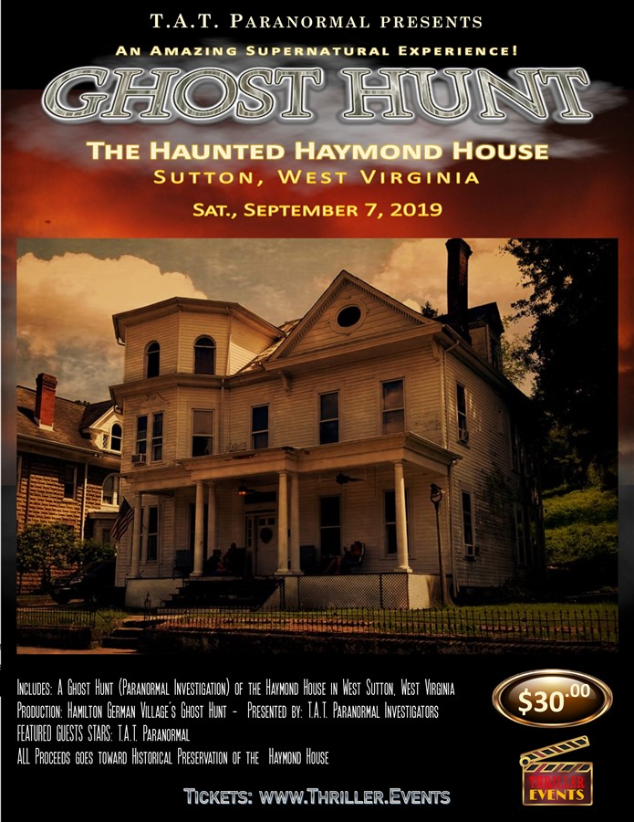 Get Information and buy tickets to Haunted Haymond Investigations with T.A.T. Paranormal on Thriller Events
