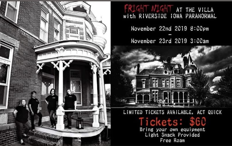 Get Information and buy tickets to FRIGHT NIGHT AT THE VILLA with RIVERSIDE IOWA PARANORMAL on Thriller Events