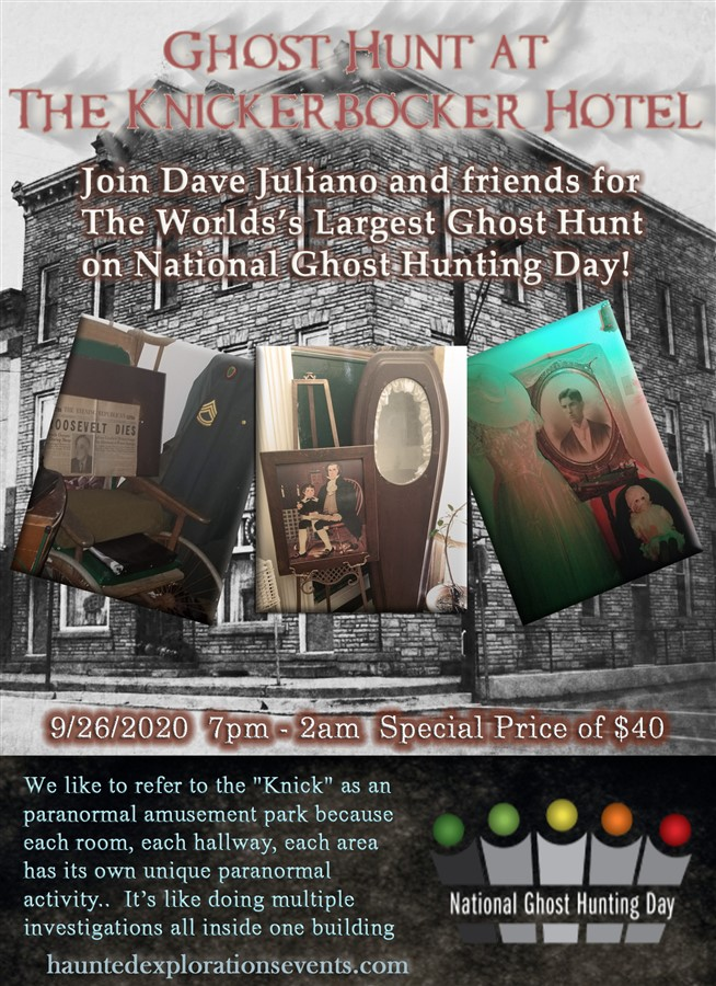 Get Information and buy tickets to Investigate the Knickerbocker for The World's Largest Ghost Join Dave Juliano And South Jersey Ghost Research on Thriller Events