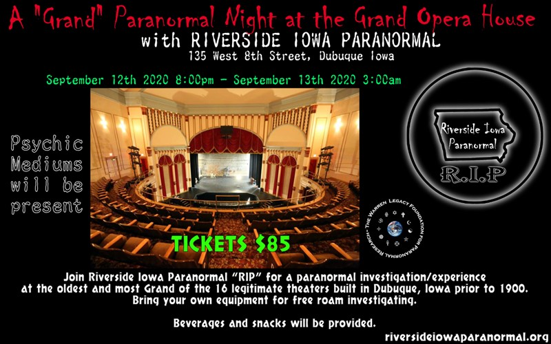 "Get Information and buy tickets to A ""Grand"" Paranormal Night at the Grand Opera House with Riverside Iowa Paranormal on Thriller Events"
