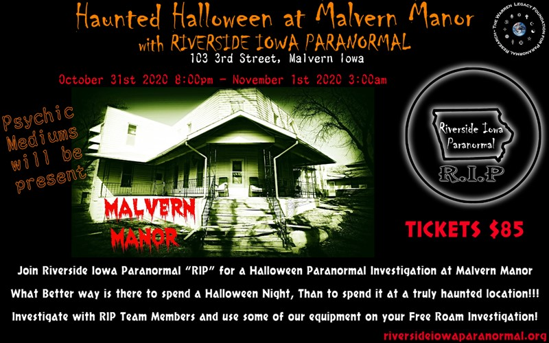 Get Information and buy tickets to Haunted Halloween at Malvern Manor with Riverside Iowa Paranormal on Thriller Events