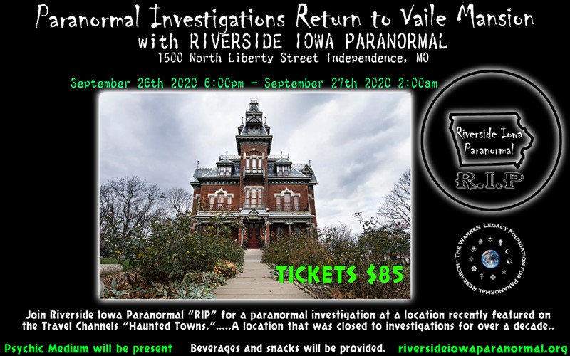 Paranormal Investigations Return To Vaile Mansion