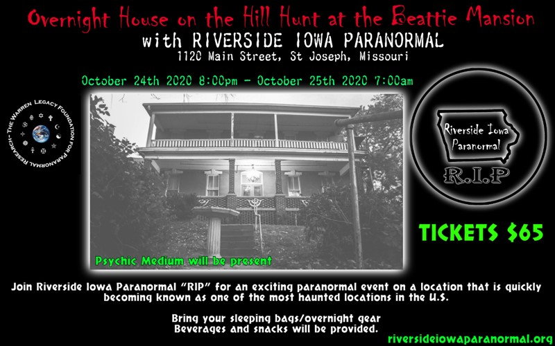 Get Information and buy tickets to Overnight House on the Hill Hunt at Beattie Mansion with Riverside Iowa Paranormal on Thriller Events