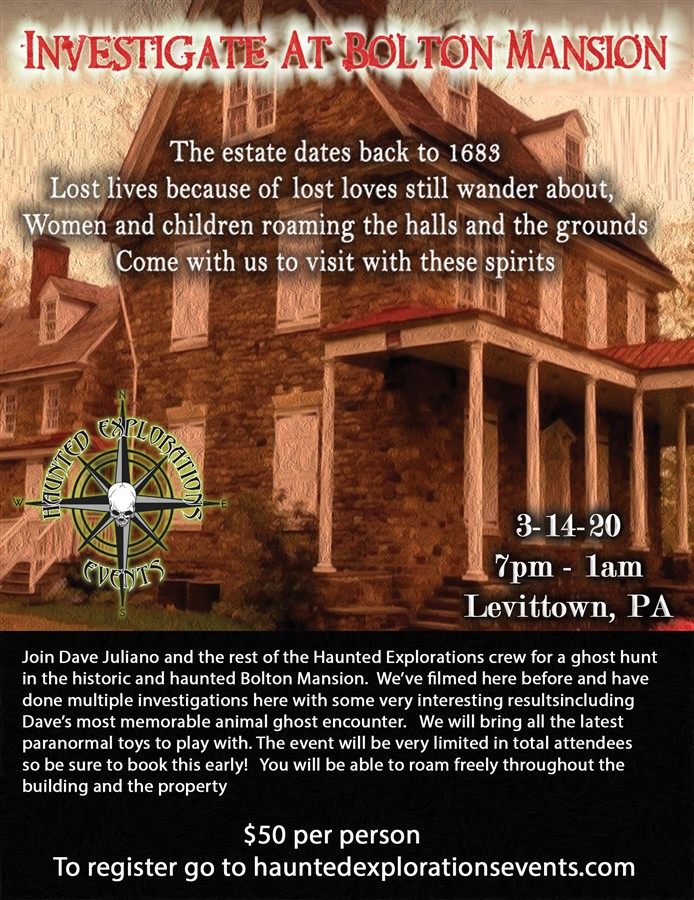 Investigate Bolton Mansion with Dave Juliano