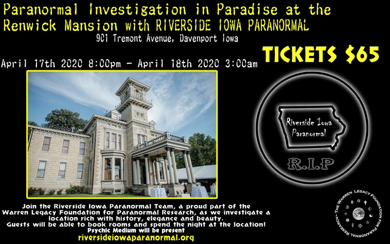 Get Information and buy tickets to Paranormal Investigation in Paradise at the Renwick Mansion With Riverside Iowa Paranormal on Thriller Events