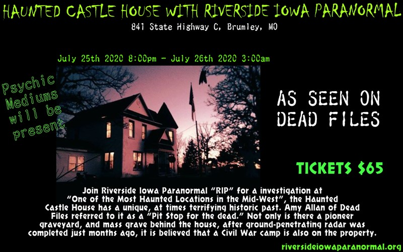 Get Information and buy tickets to HAUNTED CASTLE HOUSE With Riverside Iowa Paranormal on Thriller Events