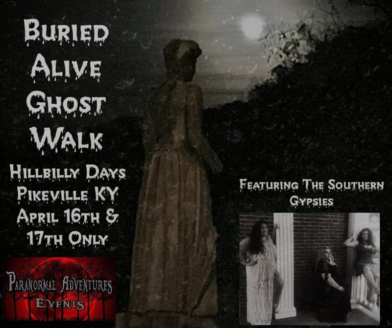 Get Information and buy tickets to Buried Alive Ghost Walk Hillbilly Days 2020 on Thriller Events