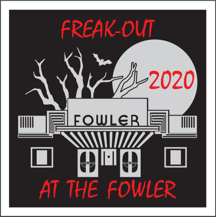 Freak-Out at The Fowler 2020