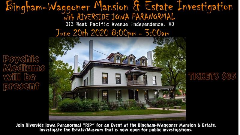 Bingham-Waggoner Mansion & Estate Investigation
