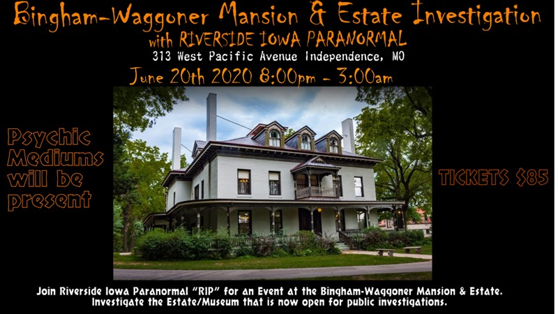 Get Information and buy tickets to Bingham-Waggoner Mansion & Estate Investigation with Riverside Iowa Paranormal on Thriller Events