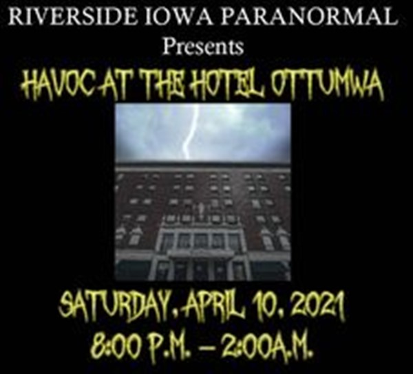 Get Information and buy tickets to Havoc At Hotel Ottumwa  on Thriller Events