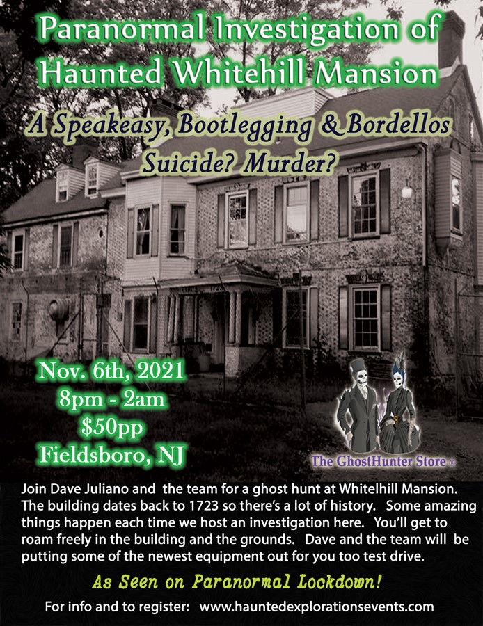 Get Information and buy tickets to Investigate Whitehill Mansion with Dave Juliano  on Thriller Events