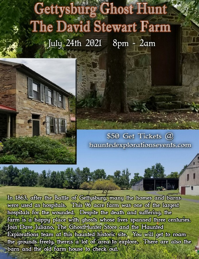 Get Information and buy tickets to Gettysburg!  Investigate the David Stewart Farm  on Thriller Events