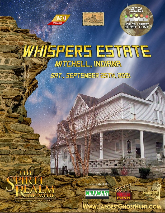 Whisper Estate World's Largest Ghost Hunt