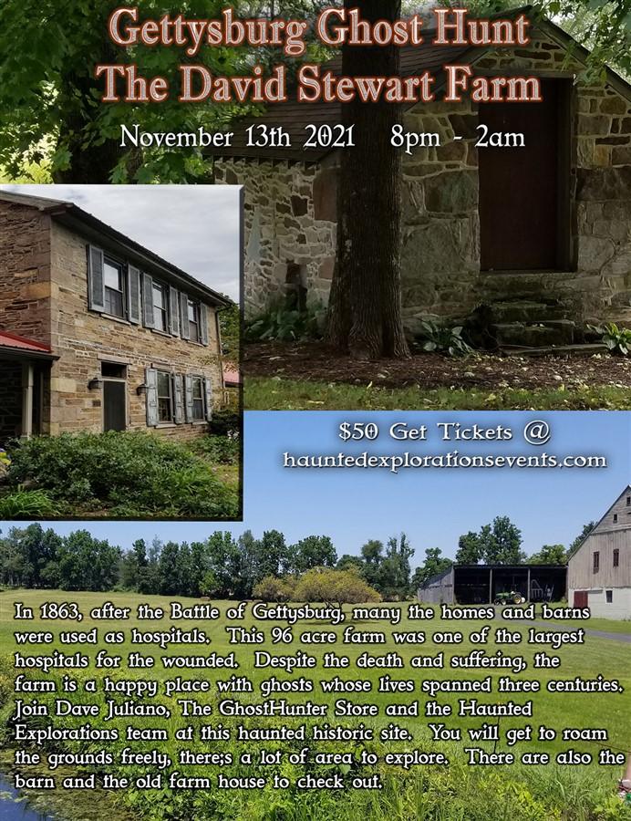 Get Information and buy tickets to Gettysburg!  Investigate the David Stewart Farm  on Thriller Events