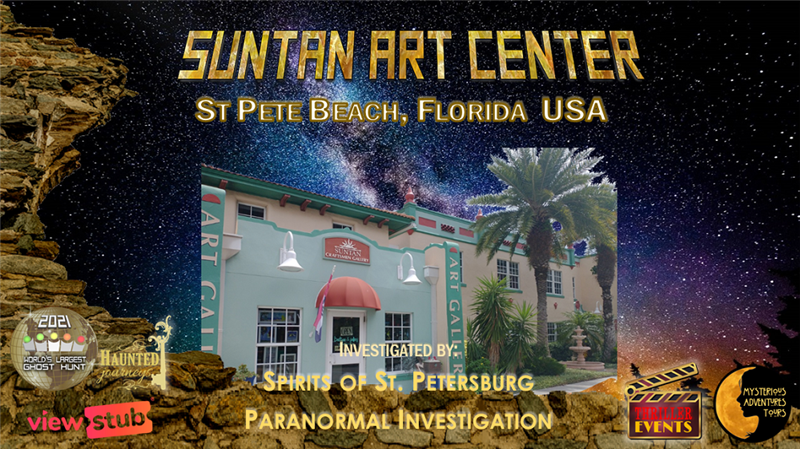 World's Largest Ghost Hunt:  Suntan Art Center