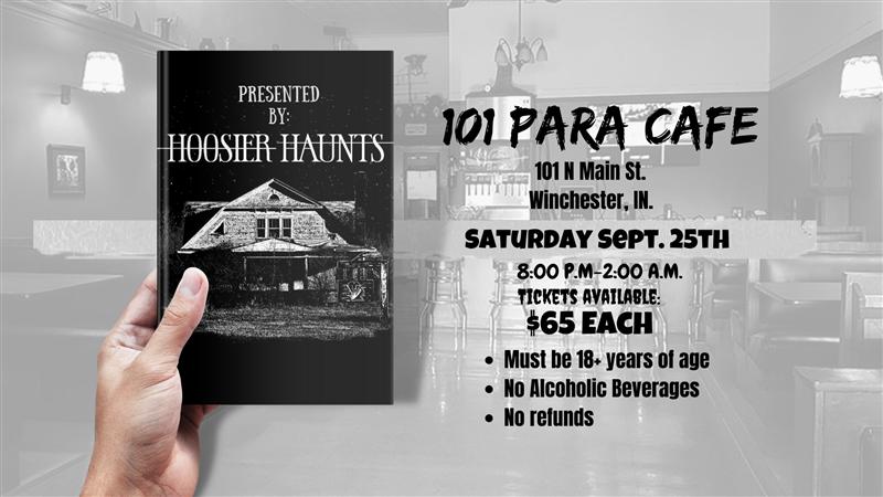 Hoosier Haunts Presents 101 Para Cafe