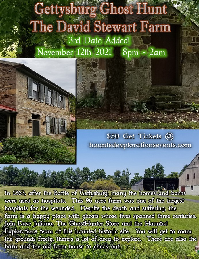 Get Information and buy tickets to Gettysburg!  Investigate the David Stewart Farm 3rd Date Added on Thriller Events