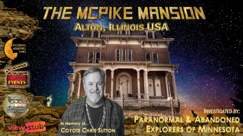 McPike Mansion Investigation - World's Largest Ghost Hunt