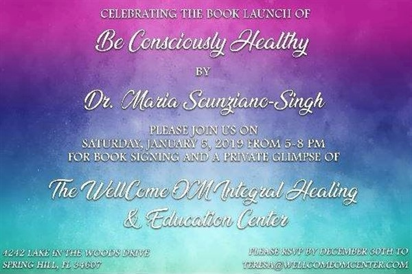 Get Information and buy tickets to Book Launch Be Consciously Healthy By Maria Scunziano-Singh on HernandoPost.com