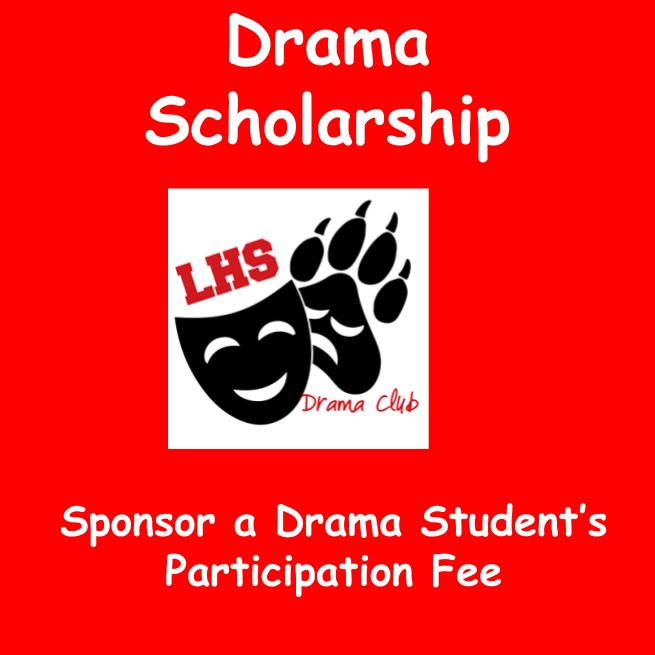 Drama Scholarship Sponsor a Drama Student's Participation Fee on Aug 12, 20:00@Laingsburg  High School - Buy tickets and Get information on Laingsburg High School