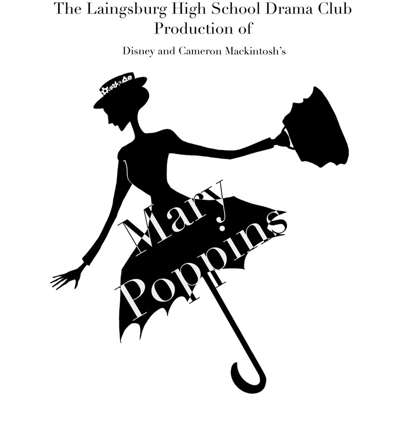 Get Information and buy tickets to Mary Poppins Laingsburg High School on Laingsburg High School