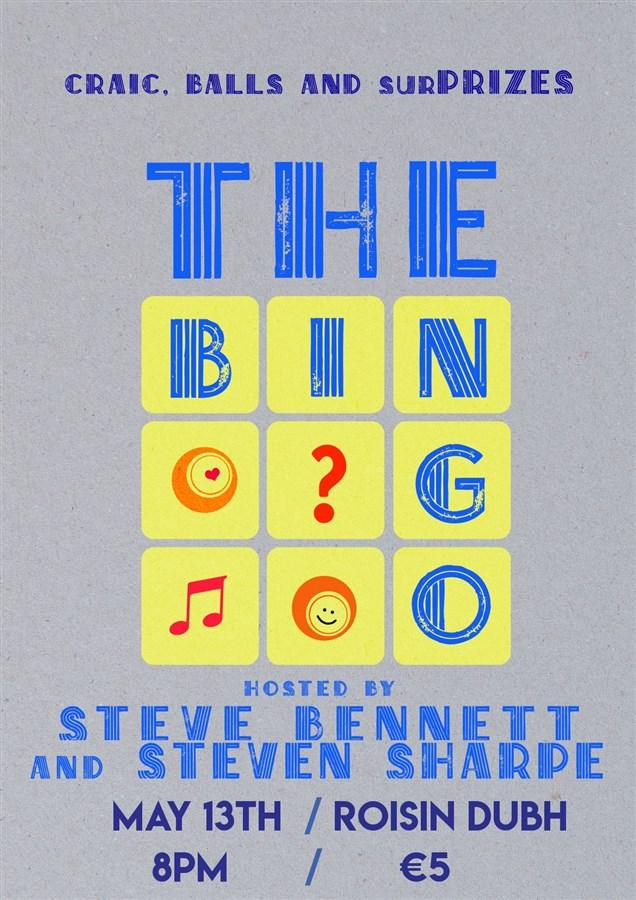 Get Information and buy tickets to The Bingo May 13 with Steve Bennett & Steven Sharpe on www.stevebennettcomedy.com