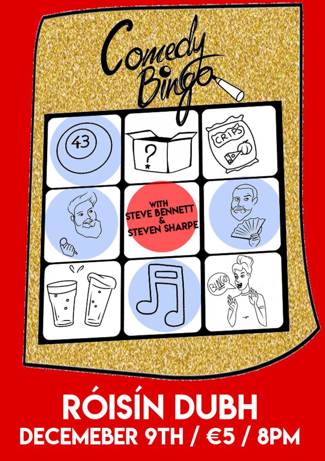 Get Information and buy tickets to Comedy Bingo December 2019 with Steve Bennett & Steven Sharpe on www.stevebennettcomedy.com