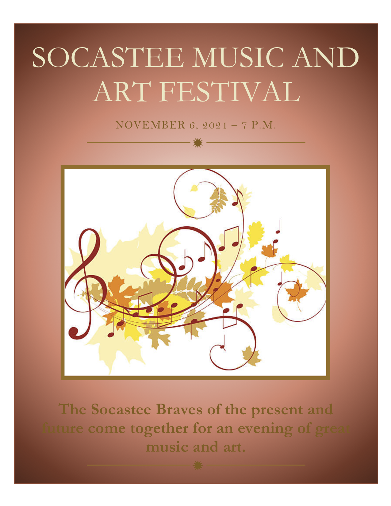 Socastee Music and Art Festival Braves of the Past, Present & Future on Nov 06, 19:00@SHS Football Stadium - Buy tickets and Get information on socasteeperformingarts.com