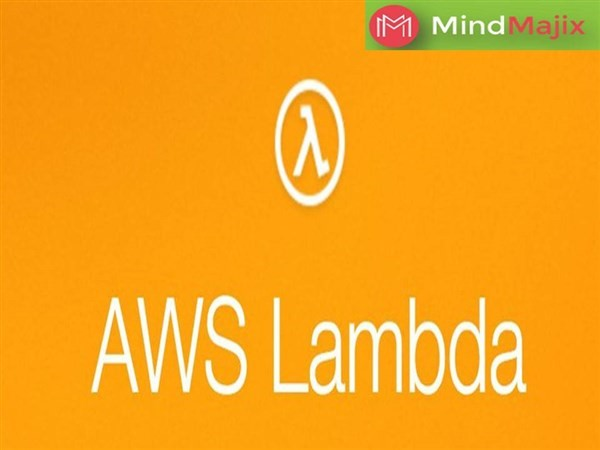 Get Information and buy tickets to Build Your Career With  AWS Lambda Certification  on Mindmajix