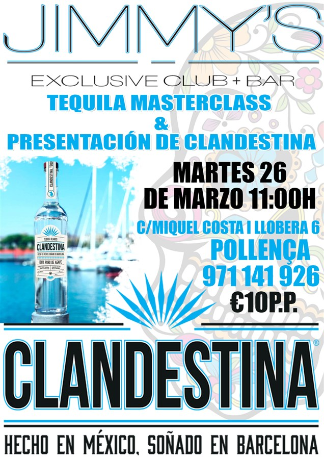 Get Information and buy tickets to Clandestine Tequilla Masterclass  on Jimmy's Exclusive Club and Bar