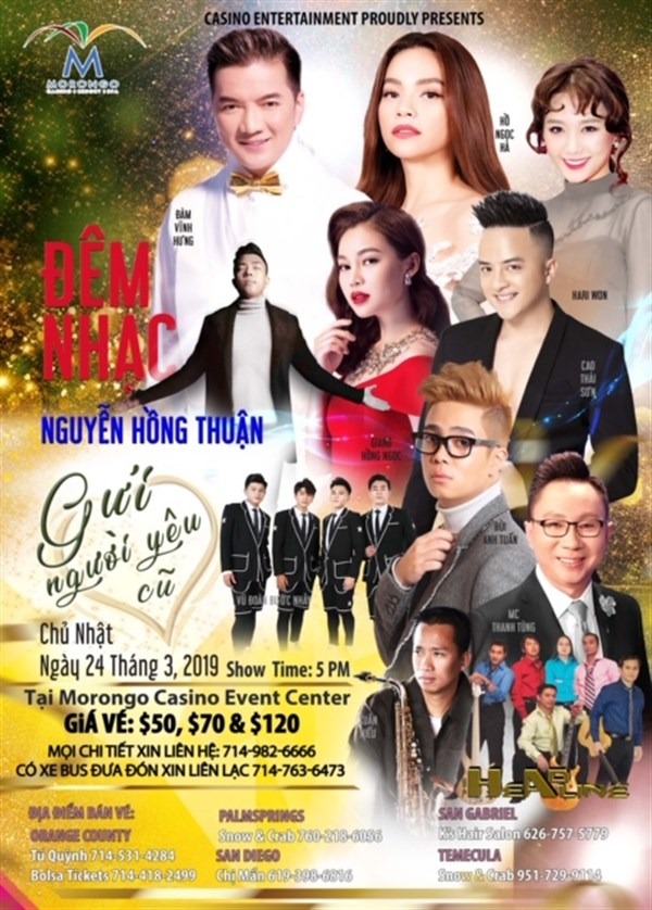 Get Information and buy tickets to Live Show Nguyễn Hồng Thuận in USA Special Guests: Hồ Ngọc Hà, Đàm Vĩnh Hưng, Hariwon on www.casinoentertainment.shop