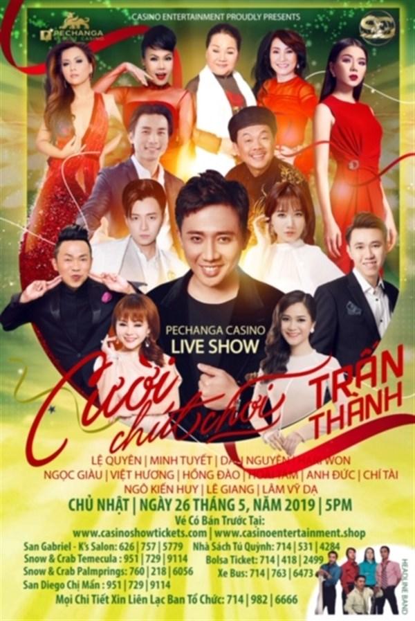 "Get Information and buy tickets to Live Show Trấn Thành    ""Cười Chút Chơi""  on www.casinoentertainment.shop"