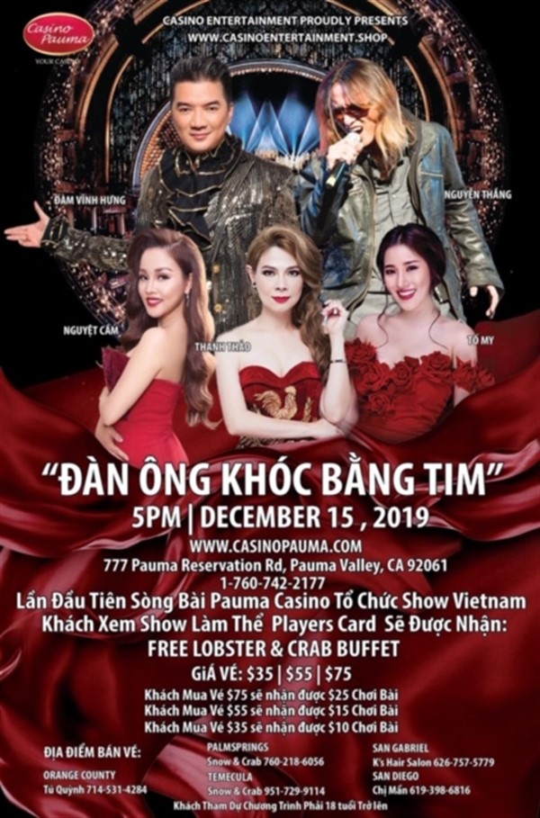 "Get Information and buy tickets to ""Đàn Ông Khóc Bằng Tim"" at Pauma Casino Pauma Casino on www.casinoentertainment.shop"