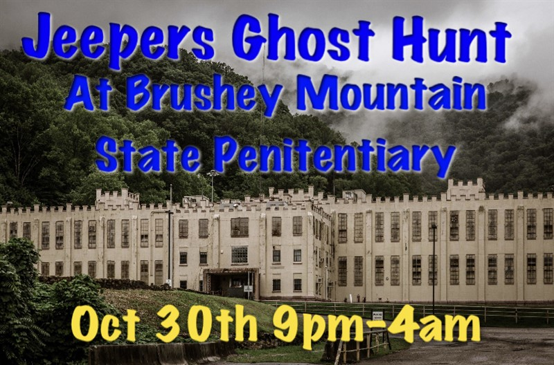 Get Information and buy tickets to Jeepers Overnight Ghost Hunt At Brushy Mountain State Penitentiary on Sunday Driver Jeep Club