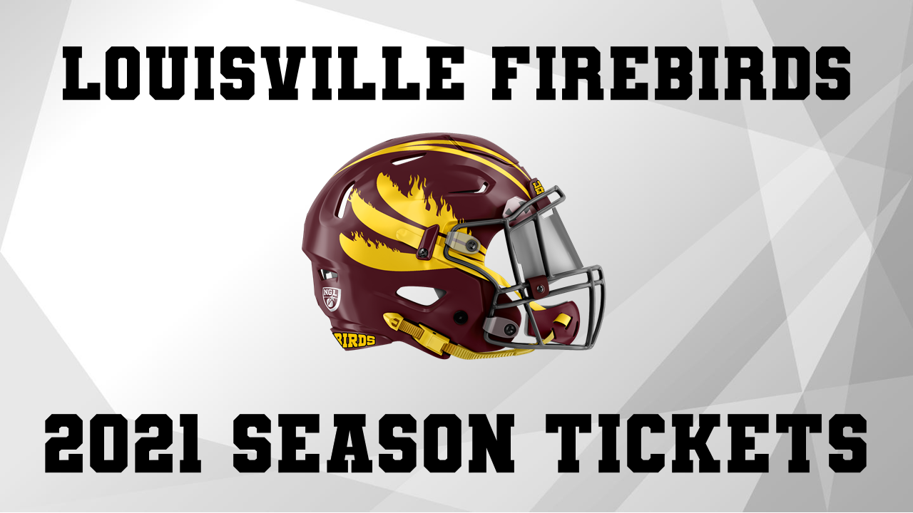 LOUISVILLE FIREBIRDS SEASON TICKETS  on Nov 01, 02:00@Jeffersonville High Football Stadium - Buy tickets and Get information on ngltickets.com