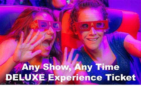 Get Information and buy tickets to Amazing Things DELUXE 5D Motion Theater Experience PRIORITY admission with Upgraded Plastic 3D glasses. AMAZING on Amazing Things