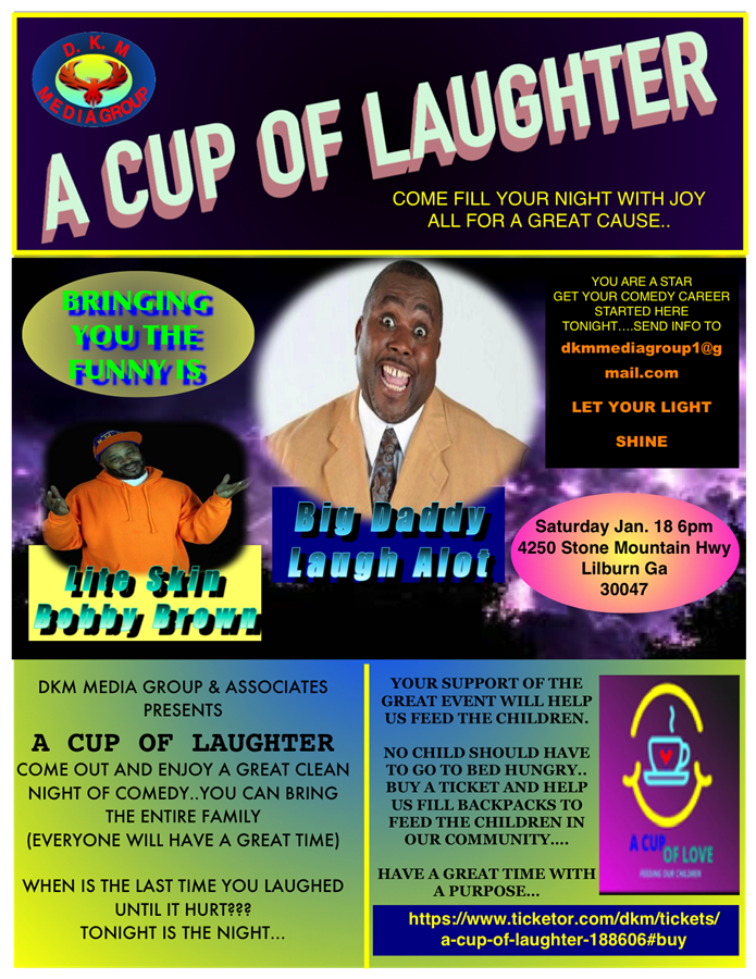 Get Information and buy tickets to A Cup of Laughter COME FILL YOUR NIGHT WITH JOY  ALL FOR A GREAT CAUSE.. on DKM MEDIA & ASSOCIATES