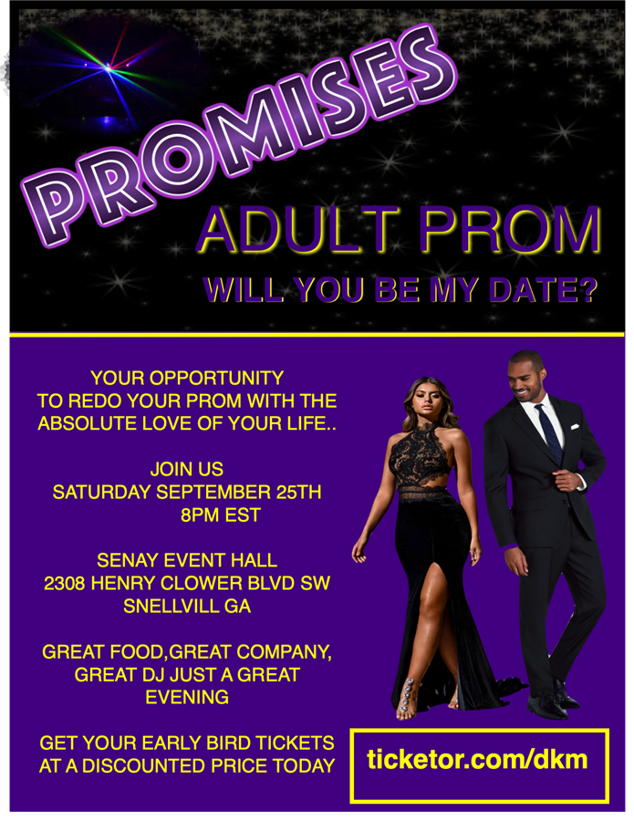 Get Information and buy tickets to PROMISES ADULT PROM on DKM MEDIA & ASSOCIATES