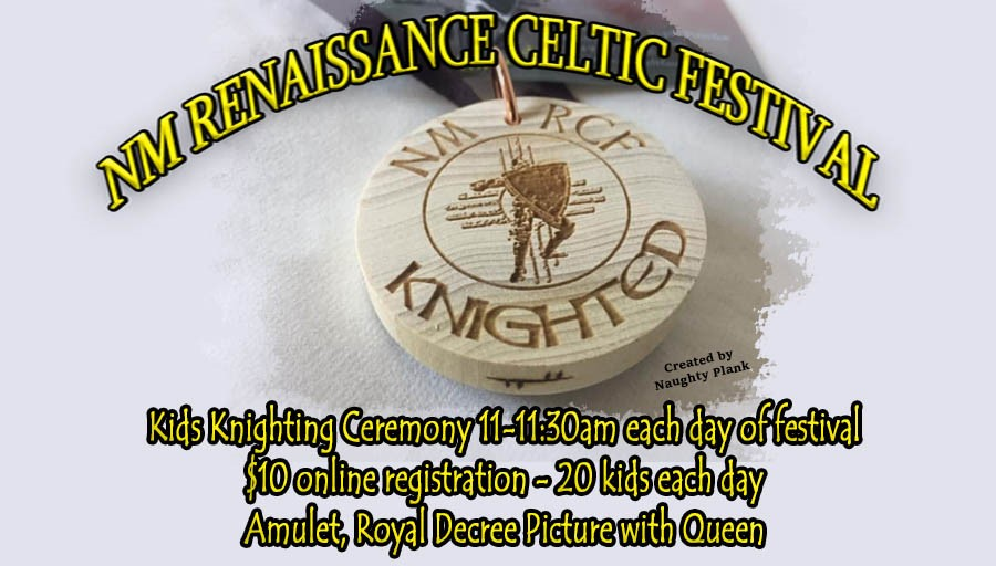 Kids Knighting Ceremony 20 are Knighted each day on Mar 27, 10:00@Expo NM state fairgrounds - Buy tickets and Get information on NM Renaissance Celtic Festival