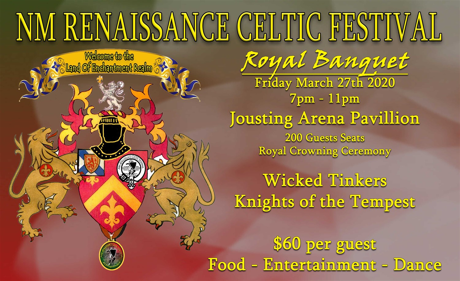 Royal Banquet - Crowning of the Royals Starting the Festival assigned seats for this special event on Mar 27, 19:00@Jousting Arena - Pick a seat, Buy tickets and Get information on NM Renaissance Celtic Festival