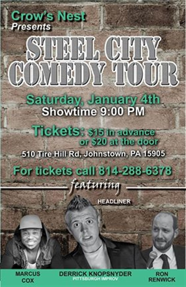 Get Information and buy tickets to Crows Nest Steel City Comedy Tour 1/4/20  on The Crows Nest Eatery & Waterin' Hole
