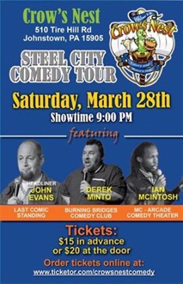 Get Information and buy tickets to Crows Nest Steel City Comedy Tour 3/28/20  on The Crows Nest Eatery & Waterin' Hole